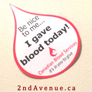 Be nice to me - I gave blood today!